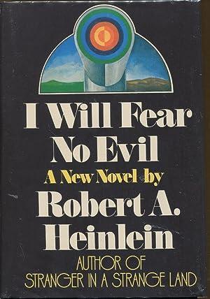 I Will Fear No Evil: Heinlein, Robert A.