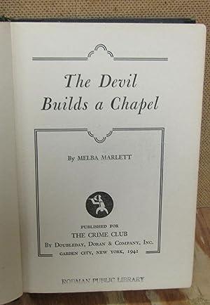 The Devil Builds A Chapel: Marlett, Melba