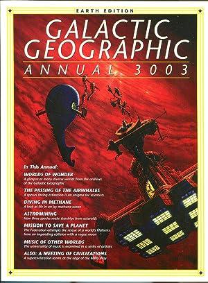 Galactic Geographic Annual 3003: Earth Edition: Barnett, Paul. Editor