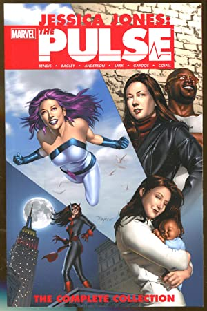 Jessica Jones: The Pulse-The Complete Collection: Bendis, Brian Michael