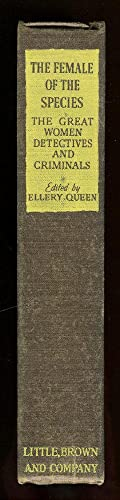 The Female of the Species: Queen, Ellery (Editor)