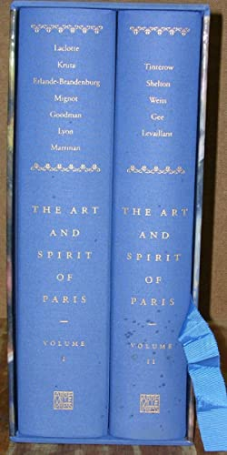 THE ART AND SPIRIT OF PARIS: Two Volume Set in Slipcase: Laclotte, Michel. Editorial Director