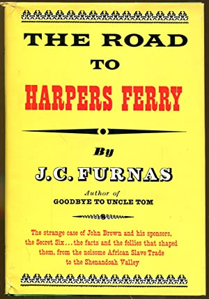 The Road to Harpers Ferry: Furnas, J. C.