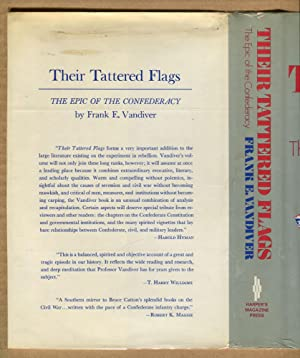 Their Tattered Flags, The Epic of the Confederacy: Vandiver, Frank E.