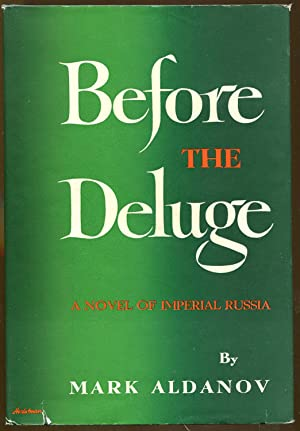 Before The Deluge: A Novel of Imperial Russia: Aldanov, Mark