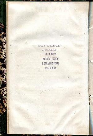 Sans Merci / Aurora Floyd / A Strange Story / Felix Holt, The Radical: Lawrence, J. ...