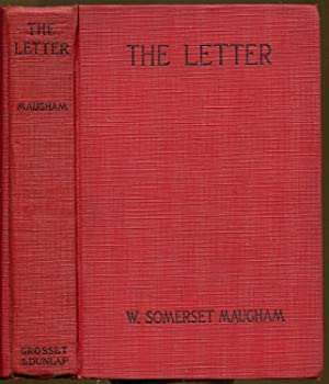 The Letter: Maugham, W. Somerset