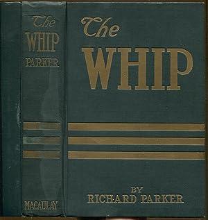 THE WHIP: Parker, Richarp