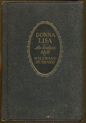 Donna Lisa: An Italian Idyll: Hubbard, Wilfranc