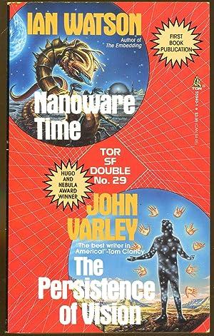 Nanoware Time/The Persistence of Vision: Watson, Ian/Varley, John