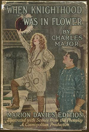 When Knighthood Was In Flower: Major, Charles