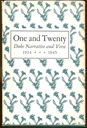 One and Twenty: Duke Narrative and Verse 1924-1945: Blackburn, William. Editor