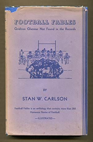 Football Fables: Carlson, Stan W.