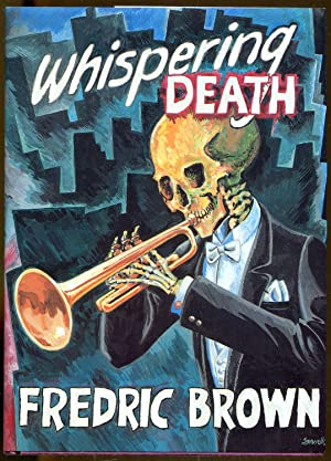 Whispering Death: Brown, Fredric