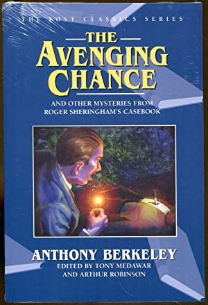 The Avenging Chance and Other Mysteries From Roer Sheringham's Casebook: Berkeley, Anthony
