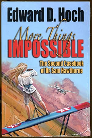 More Things Impossible: The Second Casebook of Dr. Sam Hawthorne: Hoch, Edward D.