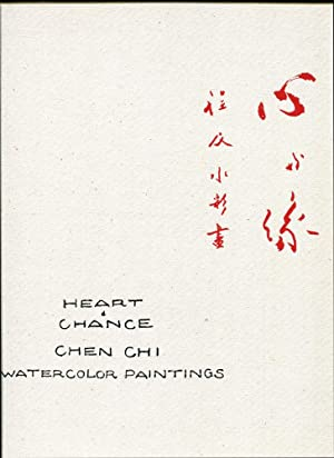 Heart & Chance, Chen Chi Watercolor Paintings: Chi, Chen