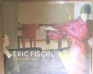 Eric Fischl: The Krefeld Project: Hentschel, Martin. Editor