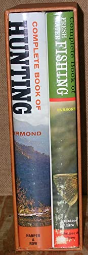 Complete Book of Fresh Water Fishing and Complete Book of Hunting: Parsons, P. Allen and Ormond, ...