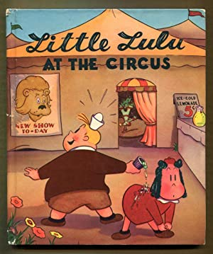 Little Lulu at the Circus: Buell, Marjorie Henderson, writing as Marge