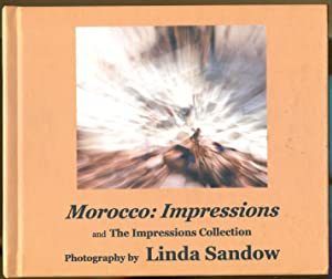 Morocco: Impressions and The Impressions Collection: Sandow, Linda
