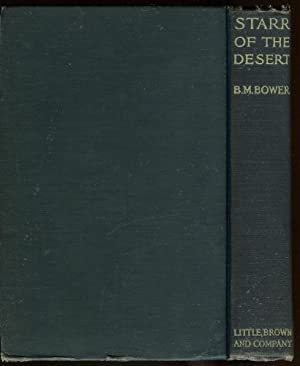 Starr of the Desert: Bower, B. M.
