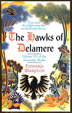 The Hawks of Delamere Volume VII of the Domesday Books: Marston, Edward