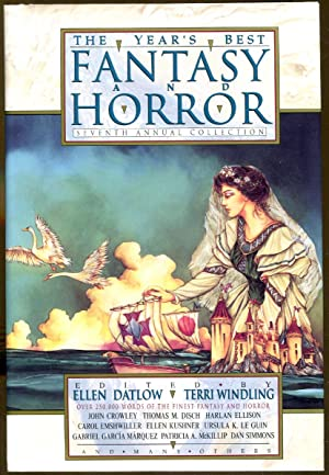 The Year's Best Fantasy and Horror: Seventh Annual Collection: Datlow, Ellen & Windling, Terri...