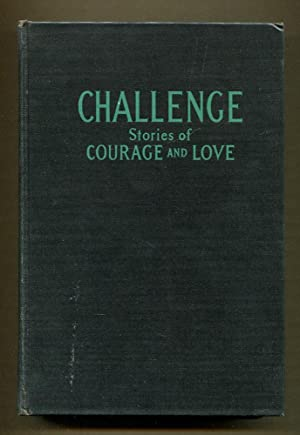 Challenge; Stories of Courage and Love for Girls: Ferris, Helen (Editor)