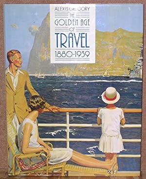 The Golden Age of Travel: 1880-1939: Gregory, Alexis