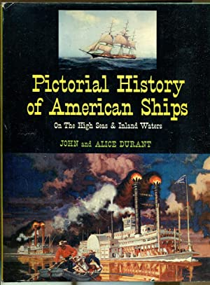 Pictorial History of American Ships: Durant, John and Alice