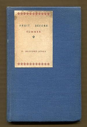 Fruit Before Summer (Signed & Numbered): Bedford-Jones, H.