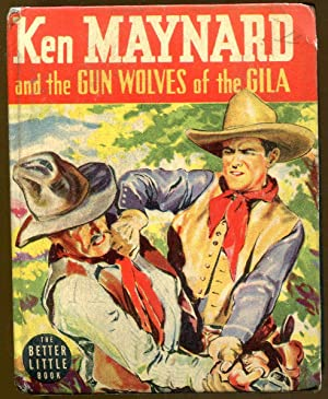 Ken Maynard and the Gun Wolves of: DuBois, Gaylord