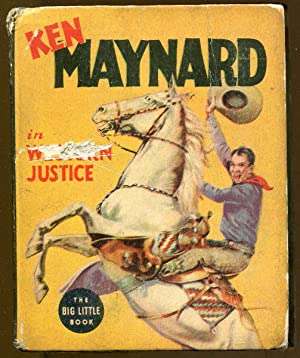 Ken Maynard in Western Justice: Loomis, Ken