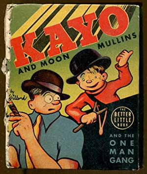 Kayo and Moon Mullins and the One: Willard, Frank