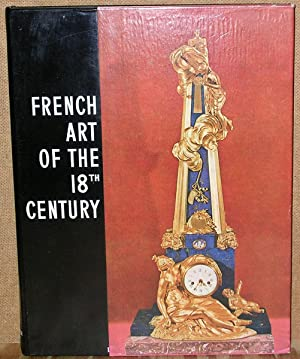 French Art of the 18th Century: Faniel, Stephane. Editor