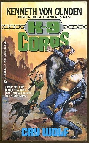 K-9 Corps: Cry Wolf: Von Gunden, Kenneth