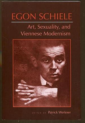 Egon Schiele: Art, Sexuality, and Viennese Modernism: Werkner, Patrick. Editor