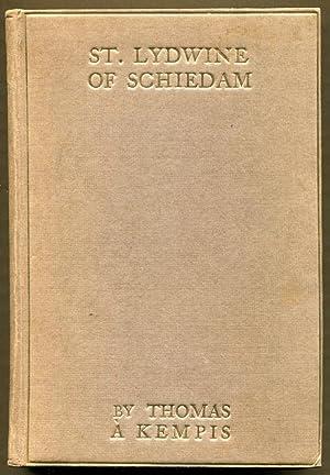 St. Lydwine of Schiedam Virgin: A' Kempis, Thomas