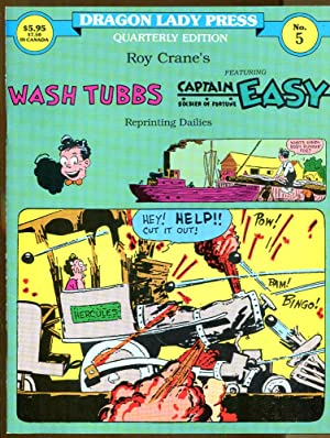 Dragon Lady Press Quarterly Edition No. 5: Wash Tubbs featuring Captain Easy