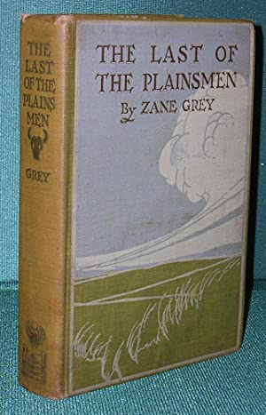 The Last of the Plainsmen (Signed Copy)