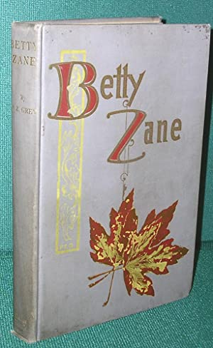 Betty Zane: Grey, P. Zane