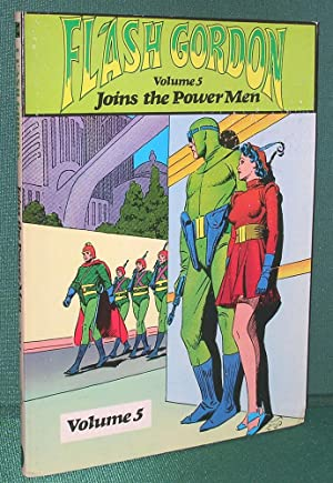 Flash Gordon Joins the Power Men: Volume 5