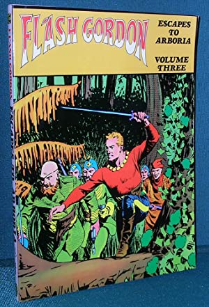Flash Gordon Escapes to Arboria: Volume Three