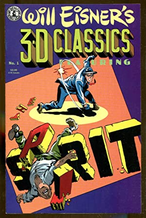 Will Eisner's 3-D Classics Featuring The Spirit