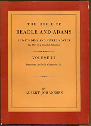 The House of Beadle and Adams and: Johannsen, Albert
