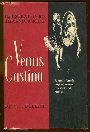 c j bulliet - venus castina famous female impersonators