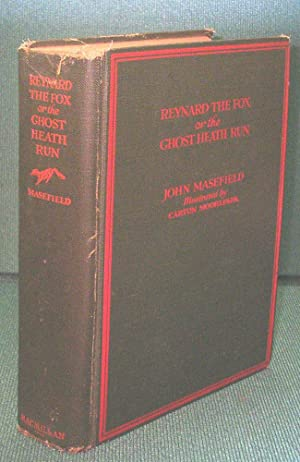 Reynard The Fox or, the Ghost Heath: Masefield, John (Illustrated