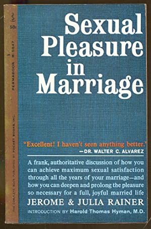 Sexual Pleasure in Marriage: Rainer, Jerome and