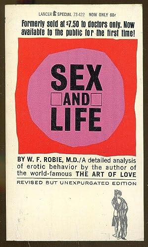 Sex and Life: Robie, W. F.